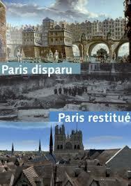Paris disparu, Paris restitué
