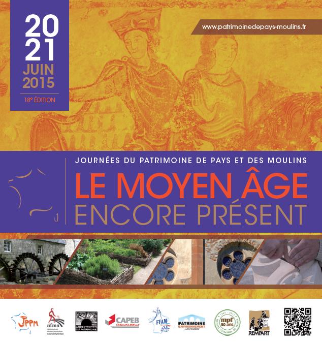 Journées du Patrimoine de Pays et des Moulins 2015 – Inscription avant le 31 mars 2015 !